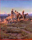 Charles M. Russell : A Catalogue Raisonne, , 080613836X