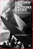 Beyond the Factory Gates : Asbestos and Health in Twentieth Century America, Bartrip, Peter, 0826488366
