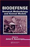 Biodefense : Research Methodology and Animal Models, , 0849328365