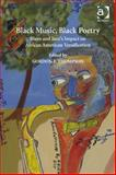 Black Music Black Poetry : Genre Performance and Authenticity, Thompson, Gordon E., 1409428362