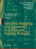 Genome Mapping and Genomics in Fishes and Acquatic Animals, , 3540738363