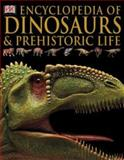 Encyclopedia of Dinosaurs and Prehistoric Life, DK Publishing, 0756638364