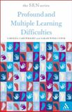 Profound and Multiple Learning Difficulties, Cartwright, Corinna and Wind-Cowie, Sarah, 0826478360