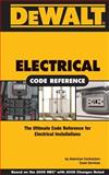 Electrical Code Reference : Based on the 2008 National Electrical Code, American Contractor's Exam Services Staff and Sandefur, Daniel, 0977718360