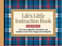 Life's Little Instruction Book, H. Jackson Brown, 1558538364