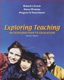 Exploring Teaching, Richard I. Arends and Nancy E. Winitzky, 0072508361