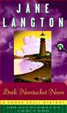 Dark Nantucket Noon, Jane Langton, 0140058362