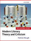 Modern Literary Theory and Criticism 9780199258369