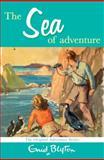 Sea of Adventure, Enid Blyton, 0330448366