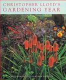 Christopher Lloyd's Gardening Year, Christopher Lloyd, 0711218366