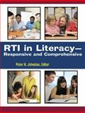 RTI in Literacy : Responsive and Comprehensive, Peter H. Johnston, 0872078361