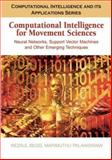 Computational Intelligence for Movement Sciences, Rezaul Begg, 1591408369