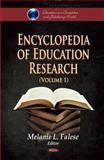 Encyclopedia of Education Research, Falese, Melanie L., 1617618365