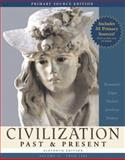 Civilization Past and Present Vol. 2 : Primary Source Edition for Civilization Past and Present, Brummett, Palmira and Jewsbury, George, 0321428374