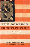 The Godless Constitution, Isaac Kramnick and R. Laurence Moore, 0393328376