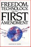 Freedom, Technology, and the First Amendment, Emord, Jonathan W., 0936488379