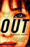 Out, Natsuo Kirino, 1400078377