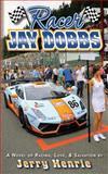 Racer Jay Dobbs, Jerry Henrie, 1499258372