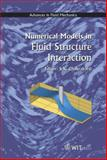 Numerical Models in Fluid-Structure Interaction 9781853128370