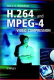 H. 264 and MPEG-4 Video Compression : Video Coding for Next-generation Multimedia, Richardson, Iain E. G. and Richardson, Iain, 0470848375