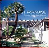 Modernist Paradise, Michael Webb, 0847828379