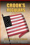 Crook's Regulars, Kenneth Werrell, 1480028371