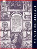 Pyrotechnia or a Discourse of Artificial Fire-Works 1635, John Babington, 1847348378