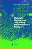 Molecular Mechanisms Controlling Transmembrane Transport, , 3540218378