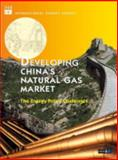 Developing China's Natural Gas Market - the Energy Policy Challenges 9789264198371