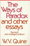 The Ways of Paradox and Other Essays, Quine, W. V., 0674948378
