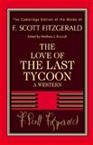 The Love of the Last Tycoon, Fitzgerald, F. Scott, 1107638372