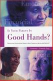 Is Your Parent in Good Hands?, Edward J. Carnot, 1931868379