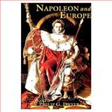 Napoleon and Europe, Dwyer, Philip G., 0582318378