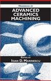 Handbook of Advanced Ceramics Machining, , 0849338379