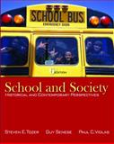 School and Society : Historical and Contemporary Perspectives, Tozer, Steven and Senese, Guy B., 0073378372