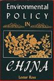 Environmental Policy in China, Lester Ross, 0253318378