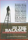 In the Balance : South Africans Debate Reconciliation, Du Toit, Fanie and Doxtader, Erik, 1770098372