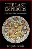 The Last Emperors 9780520228375