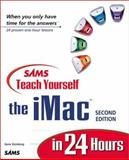 Sams Teach Yourself the IMac in 24 Hours, Steinberg, Gene, 0672318377