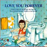 Love You Forever, Robert Munsch, 0920668372