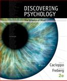 Discovering Psychology : The Science of Mind, Cacioppo, John and Freberg, Laura, 1305088379