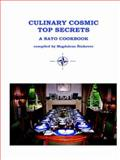 Culinary Cosmic Top Secrets a NATO Cookbook, Sinkovec, Magdalena, 1411608372