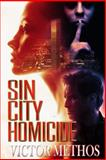 Sin City Homicide, Victor Methos, 1470188376