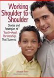 Working Shoulder to Shoulder, Deborah Fisher, 1574828371