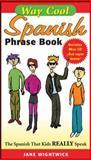 Way Cool Spanish Phrasebook 9780071448376