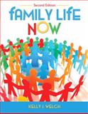Family Life Now (Paperback), Welch, Kelly J., 0205018378