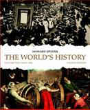 The World's History : Volume 2, Spodek, Howard, 0205708374