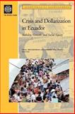 Ecuador's Crisis and Dollarization : Stability, Growth, and Social Equity, Beckerman, Paul and Solimano, Andrés, 082134837X