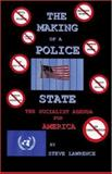 The Making of a Police State, Steve Lawrence, 1412068371
