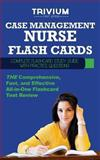 Case Management Nurse Flash Cards : Complete Flash Card Study Guide with Practice Test Questions, Trivium Test Prep, 1940978378